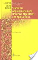 Stochastic Approximation and Recursive Algorithms and Applications: v. 35