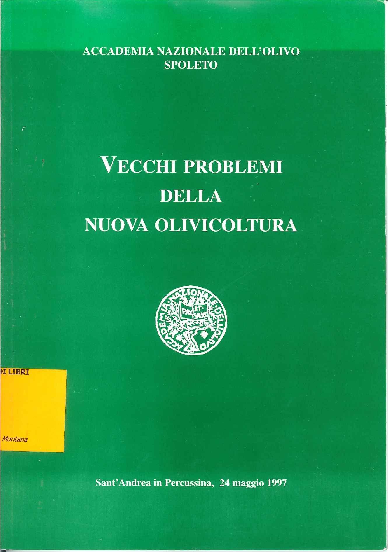Vecchi problemi della nuova olivicoltura