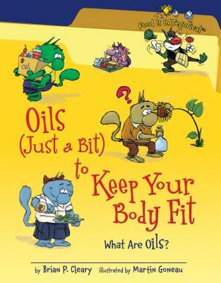 Oils Just a Bit to Keep Your Body Fit