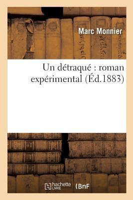 Un Detraque Roman Experimental