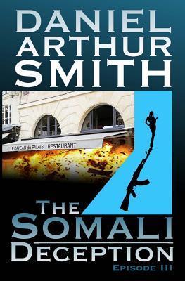 The Somali Deception...