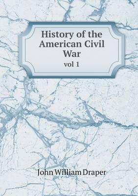 History of the American Civil War Vol 1