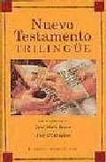 Nuevo Testamento trilingüe