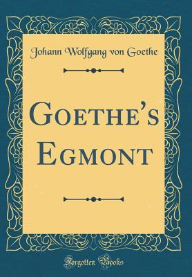 Goethe's Egmont (Cla...