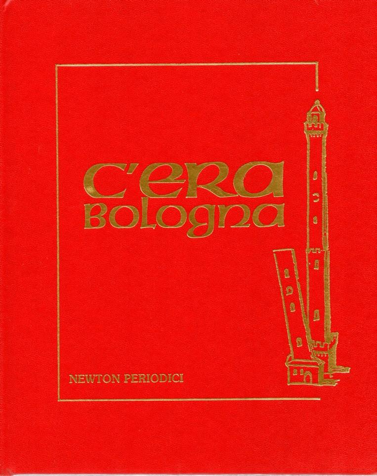 C'era Bologna - vol. 2