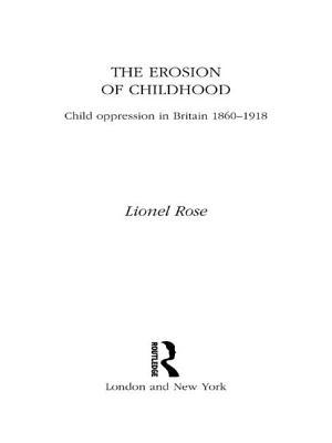 The Erosion of Childhood