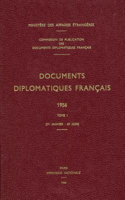 Documents Diplomatiques Francais, 1956