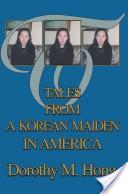 Tales from a Korean Maiden in America