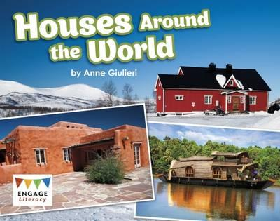 Houses Around the World (Engage Literacy