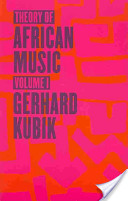Theory of African Music: v.1