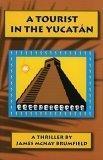 A Tourist In The Yucatan