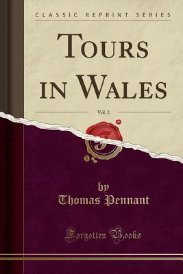 Tours in Wales, Vol....
