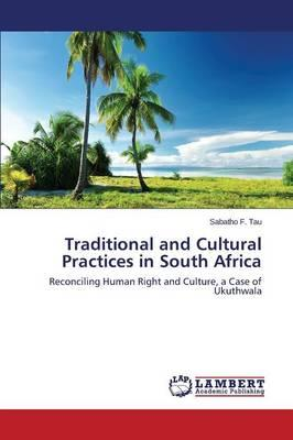 Traditional and Cultural Practices in South Africa