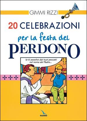 20 celebrazioni per la festa del perdono