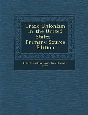 Trade Unionism in the United States