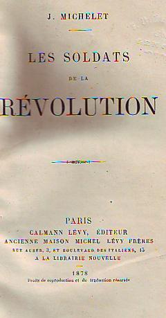 Les soldats de la révolution