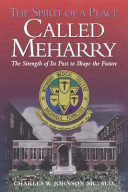 The Spirit Of A Place Called Meharry