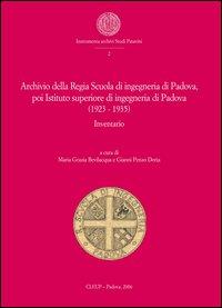 Archivio Regia Scuola di ingegneria di Padova, poi Istituto superiore di ingegneria di Padova (1923-1935). Inventario