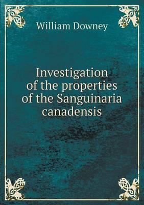 Investigation of the Properties of the Sanguinaria Canadensis