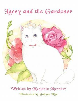 Lacey and the Gardener