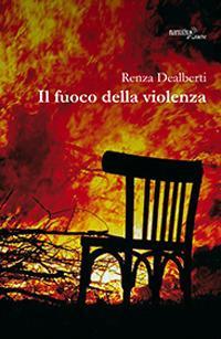 Il fuoco della violenza
