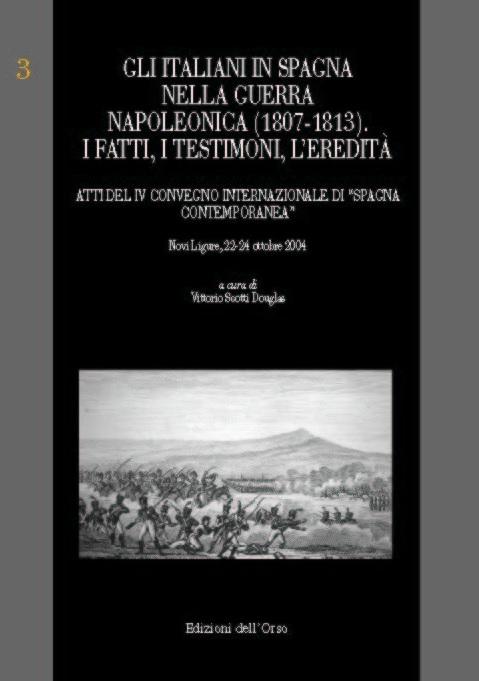 Gli italiani in Spagna nella guerra napoleonica (1807-1813).