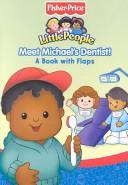 Fisher - Price Little People Meet Michael's Dentist