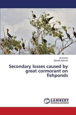Secondary losses caused by great cormorant on fishponds