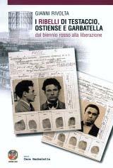 I ribelli di Testaccio, Ostiense e Garbatella dal Biennio Rosso alla Liberazione