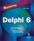Mastering Delphi 6