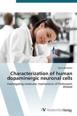 Characterization of human dopaminergic neuronal cells