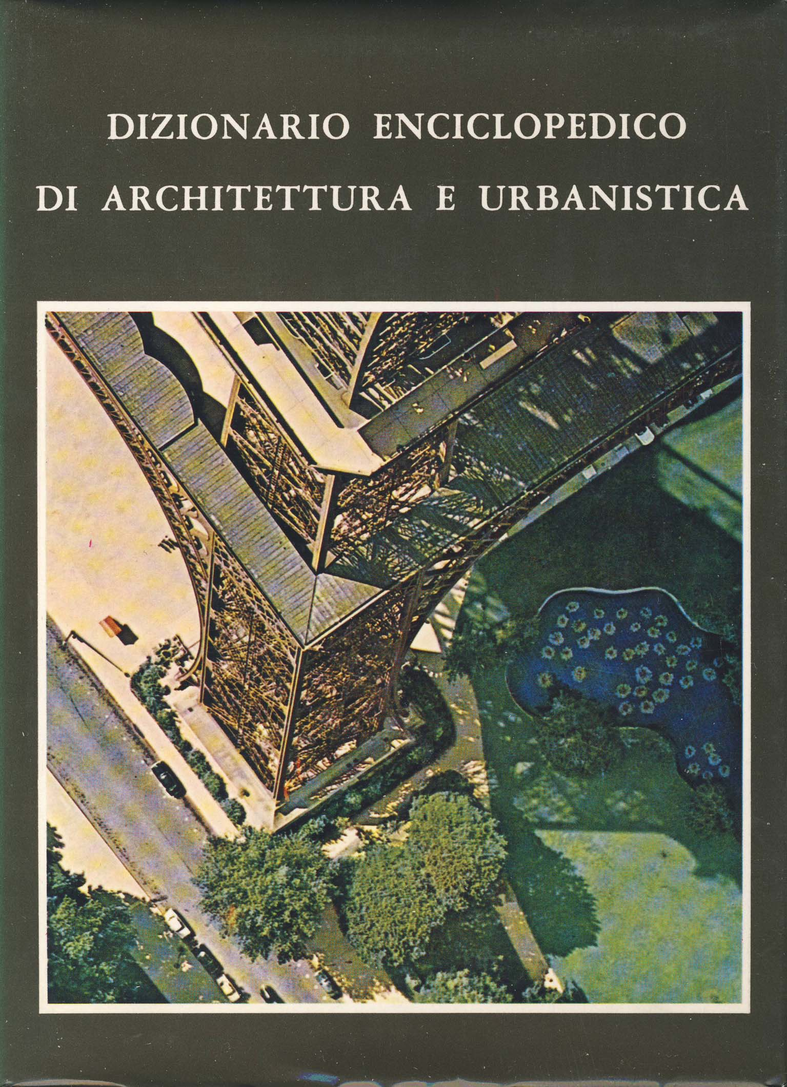 Dizionario enciclopedico di architettura e urbanistica - vol. II