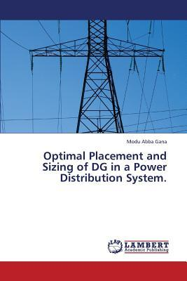 Optimal Placement and Sizing of DG in a Power Distribution System