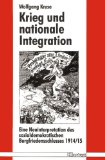 Zwischen Opposition und Integration : die deutsche Sozialdemokratie zu Beginn des Ersten Weltkrieges 1914-15
