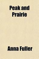 Peak and Prairie