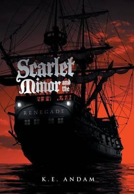 Scarlet Minor and the Renegade