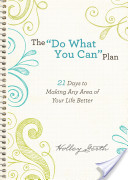 """""""Do What You Can"""" Plan, The (Ebook Shorts)"""