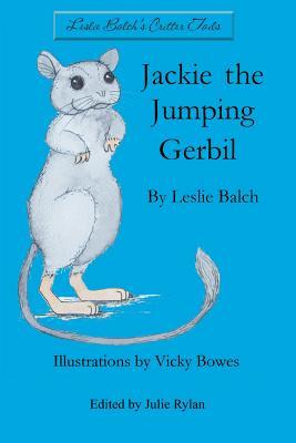 Jackie the Jumping Gerbil