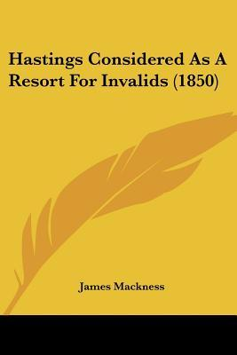 Hastings Considered as a Resort for Invalids (1850)