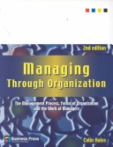 Managing Through Organization