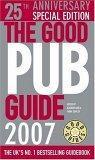 The Good Pub Guide 2007