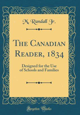 The Canadian Reader, 1834