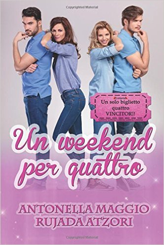 Un weekend per quattro