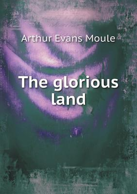 The Glorious Land