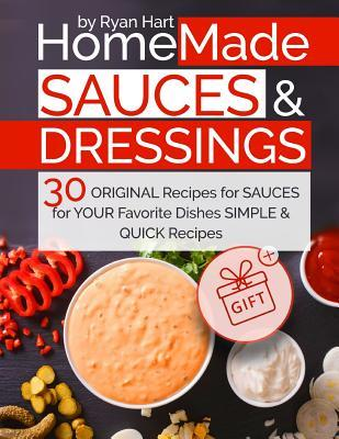 Homemade Sauces and ...