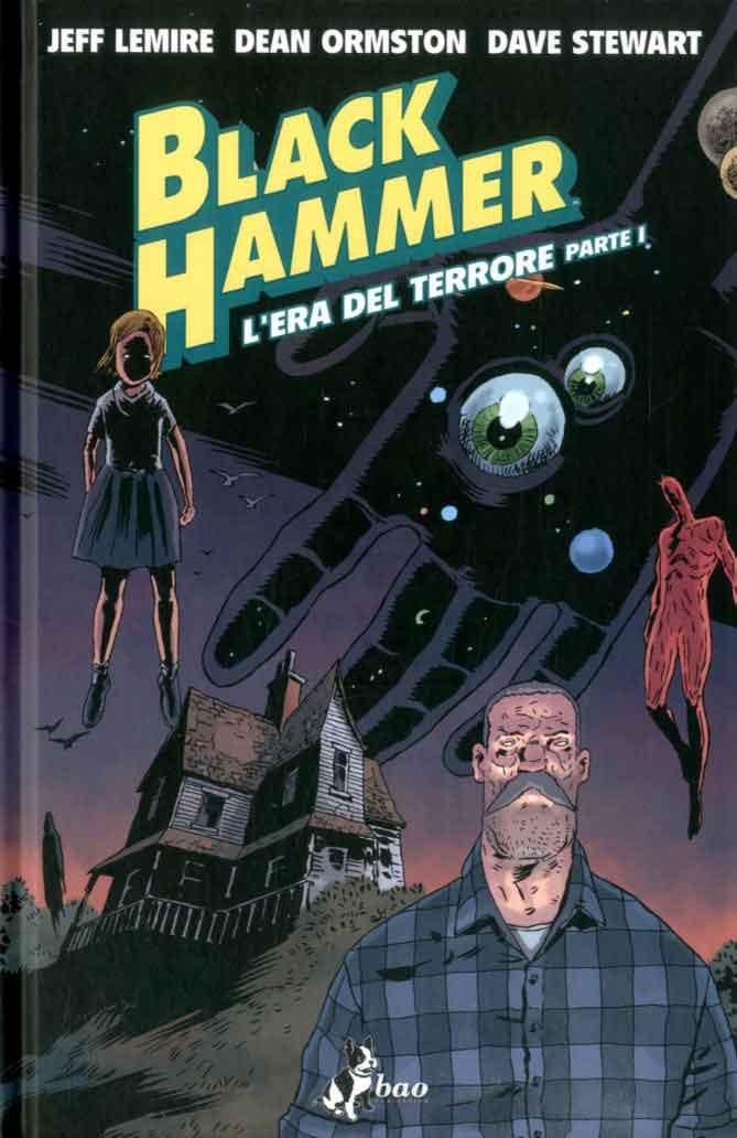 Black hammer vol. 3