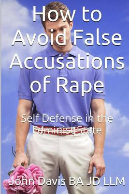 How to Avoid False Accusations of Rape