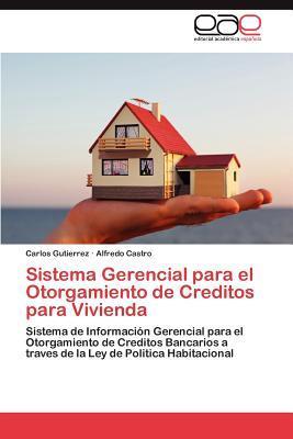 Sistema Gerencial para el Otorgamiento de Creditos para Vivienda