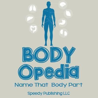 Body-OPedia Name Tha...