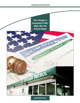How Changes in Immigration Policy Might Affect the Federal Budget